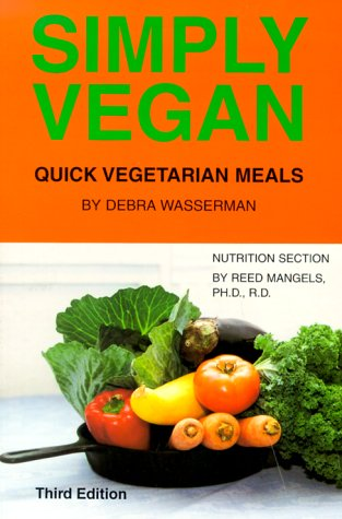 9780931411205: Simply Vegan: Quick Vegetarian Meals