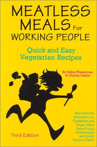 9780931411229: Meatless Meals for Working People: Quick and Easy Vegetarian Recipes