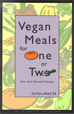 9780931411236: Vegan Meals for One or Two: Your Own Personal Recipes
