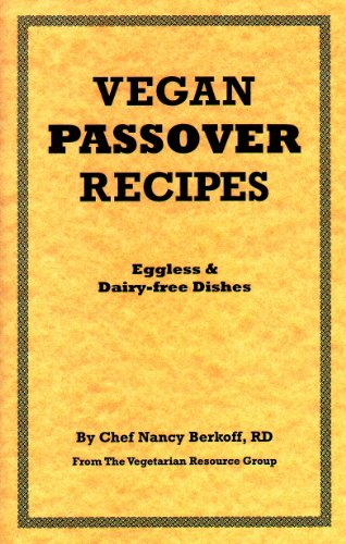 Vegan Passover Recipes: Chef Nancy Berkoff, RD