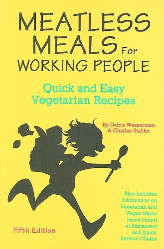9780931411328: Meatless Meals for Working People Quick and Easy Vegetarian Recipes