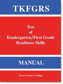 Test of Kindergarten/First Grade Readiness Skills (Tkfgrs): Codding, Karen Gardner