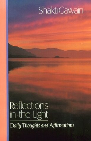 9780931432200: Reflections in the Light: Daily Thoughts and Affirmations