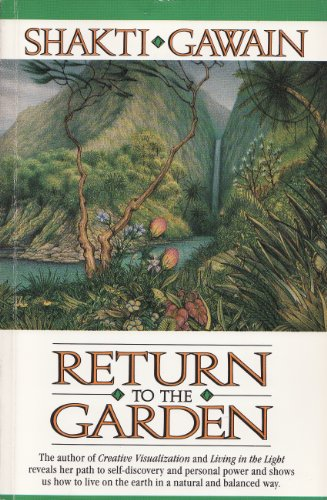 9780931432668: Return to the Garden: A Journey of Discovery