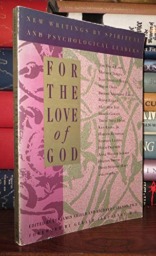 For the Love of God: New Writings: Benjamin Shield