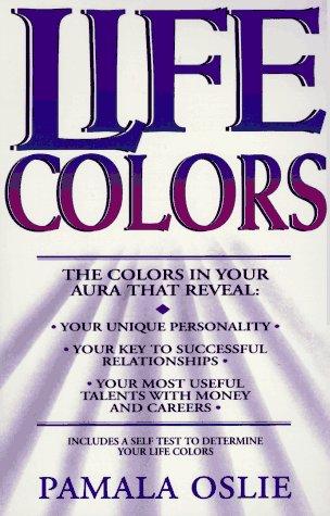 Life Colors: Pamala Oslie