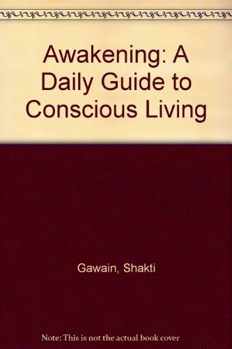 9780931432866: Awakening: A Daily Guide to Conscious Living