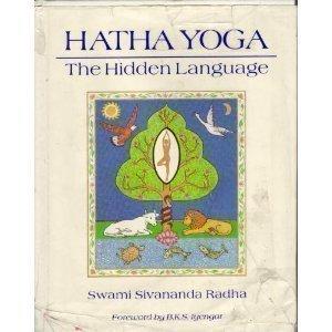 9780931454127: Hatha Yoga: The Hidden Language : Symbols, Secrets, and Metaphor [With Illustrations]