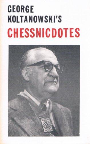Chessnicdotes: Koltanowski, George