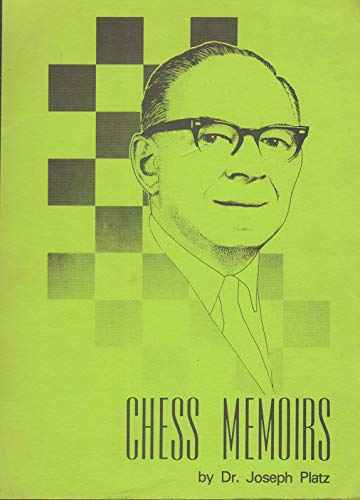 9780931462023: Chess memoirs: The chess career of a physician and Lasker pupil