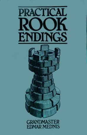Practical Rook Endings: Edmar Mednis