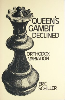 Orthodox Variation Queens Gambit Declined: Shiller, Eric