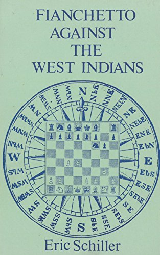 9780931462795: Fianchetto Against the West Indians