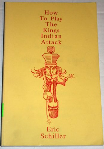 9780931462955: How to Play the King's Indian Attack