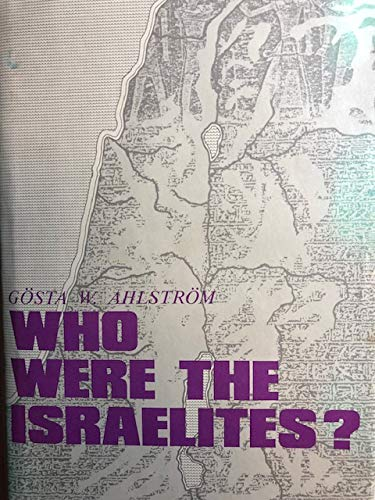 Who Were the Israelites?: Ahlstrom, Gosta W.