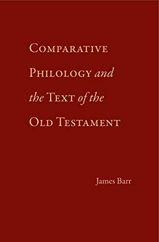 9780931464331: Comparative Philology and the Text of the Old Testament: With Additions and Corrections
