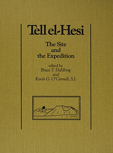 9780931464577: Tell el-Hesi IV: The Site and the Expedition (Joint Archaeological Expedition to Tell el-Hesi)
