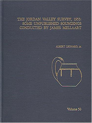 The Jordan Valley Survey, 1953 : Some: Leonard, Albert, Jr.