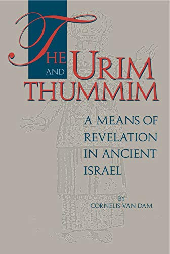 9780931464836: The Urim and Thummin: A Means of Revelation in Ancient Israel