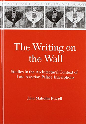 9780931464959: The Writing on the Wall: Studies in the Architectural Context of Late Assyrian Palace Inscriptions (Mesopotamian Civilizations)