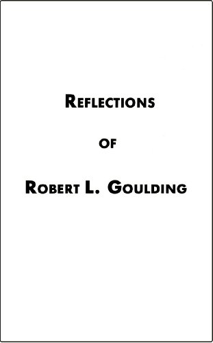 9780931470097: Title: Reflections of Robert L Goulding