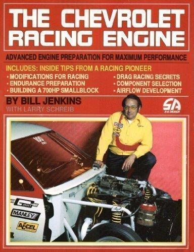 The Chevrolet Racing Engine: Bill Jenkins