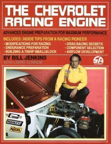 The Chevrolet Racing Engine: Bill Jenkins