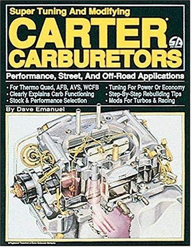 9780931472114: Super Tuning and Modifying Carter Carburetors