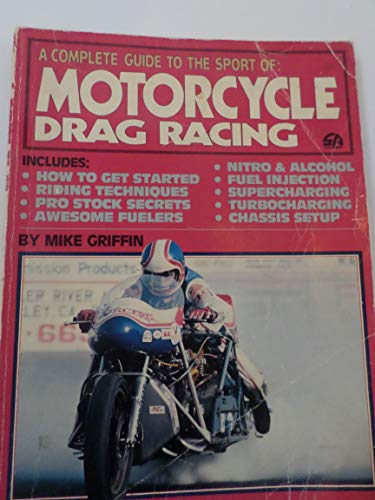 Motorcycle Drag Racing: Griffin, Mike