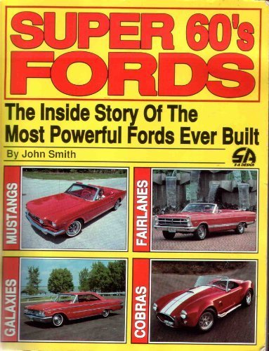 Super Sixties Fords: Smith, John R.