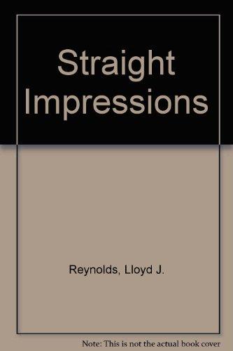 9780931474071: Straight Impressions