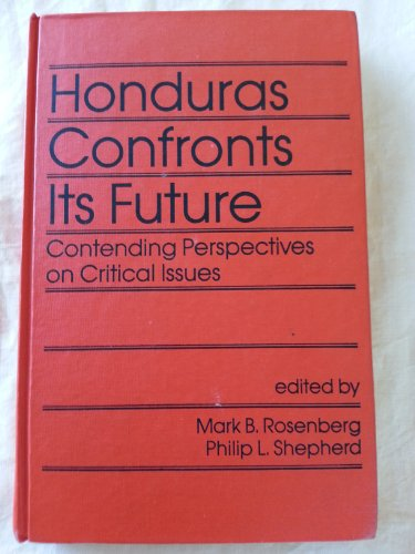9780931477454: Honduras Confronts Its Future