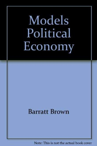9780931477553: Models Political Economy