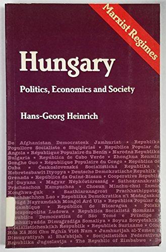 9780931477676: Hungary: Politics, Economics, and Society (Marxist Regimes Series)