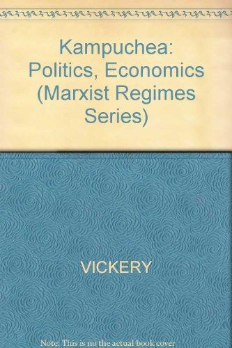 9780931477744: Kampuchea: Politics, Economics, and Society