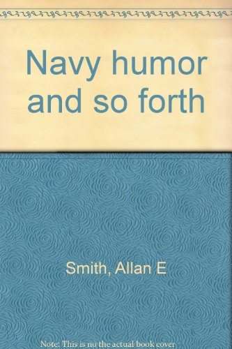 9780931494819: Navy humor and so forth