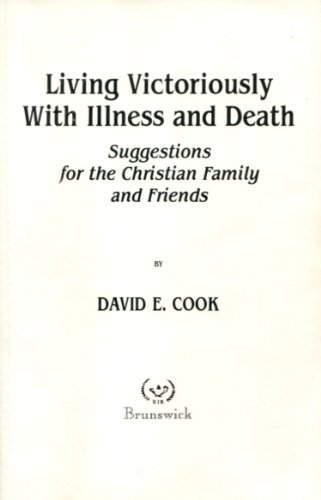 9780931494932: Living Victoriously With Illness and Death: Suggestions for Family and Friends