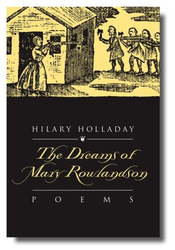 9780931507151: The Dreams of Mary Rowlandson [Paperback] by Hilary Holladay