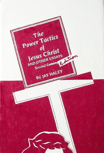 9780931513046: Power Tactics of Jesus Christ and Other Essays