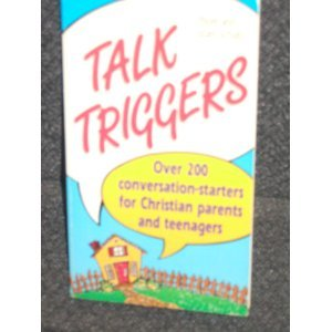 9780931529917: Talk Triggers for Parents and Teenagers
