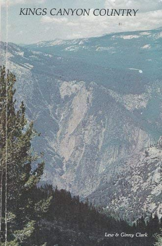 Kings Canyon Country: Lew & Ginny Clark
