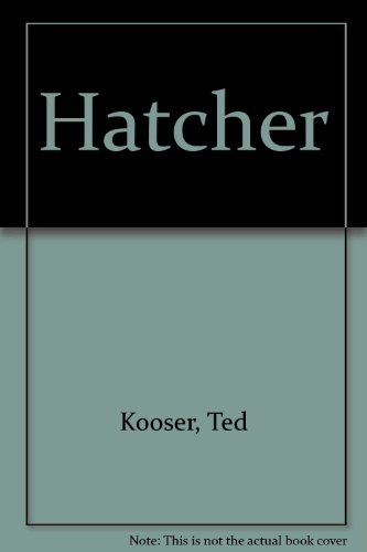 Hatcher (0931534070) by Ted Kooser