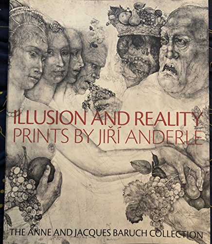 Illusion and Reality: Prints by Jiri Anderle: Spangenberg, Kristin L.