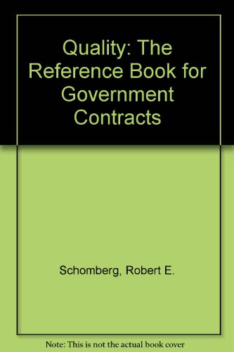 9780931541131: Quality: The Reference Book for Government Contracts