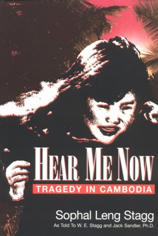 9780931541667: Hear Me Now: Tragedy in Cambodia
