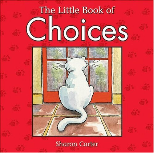 The Little Book of Choices: Carter, Sharon