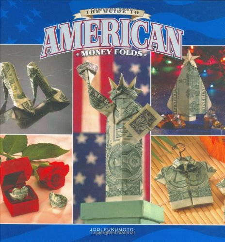 9780931548703: The Guide to American Money Folds