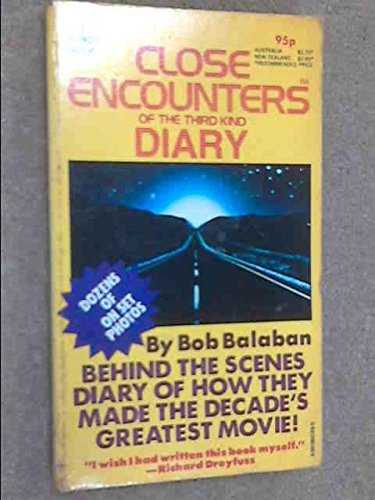 Close Encounters of the Third Kind Diary