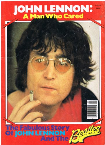 9780931550669: John Lennon: a Man Who Cared / Compiled by Robert Burt