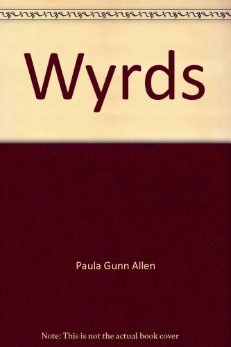 Wyrds (0931552079) by ALLEN, Paula Gunn